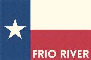 Frio River, Texas - Texas State Flag - Letterpress by Lantern Press