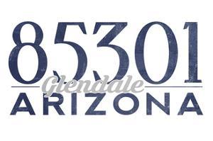 Glendale, Arizona - 85301 Zip Code (Blue) by Lantern Press
