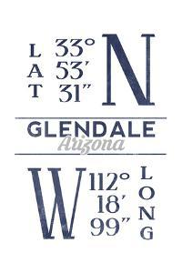 Glendale, Arizona - Latitude and Longitude (Blue) by Lantern Press