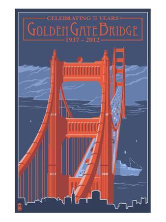 Golden Gate Bridge and Skyline - 75th Anniversary - San Francisco, CA by Lantern Press