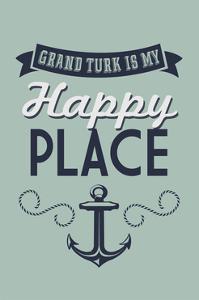 Grand Turk is my Happy Place by Lantern Press
