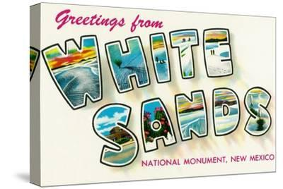 Greetings from White Sands National Monument, New Mexico