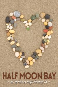 Half Moon Bay, California Is Where My Heart Is - Stone Heart on Sand by Lantern Press