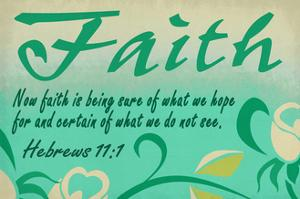 Hebrews 11:1 - Inspirational by Lantern Press
