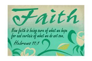 Hebrews 11:1 - Inspirational by Lantern Press