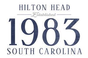 Hilton Head, South Carolina - Established Date (Blue) by Lantern Press