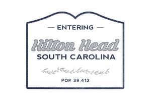 Hilton Head, South Carolina - Now Entering (Blue) by Lantern Press