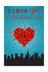 I Love You Columbus, Ohio by Lantern Press