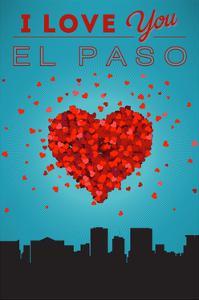 I Love You El Paso, Texas by Lantern Press