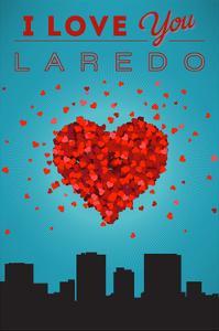 I Love You Laredo, Texas by Lantern Press