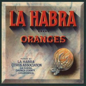 La Habra Brand - La Habra, California - Citrus Crate Label by Lantern Press