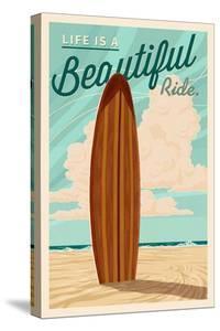 Life is a Beautiful Ride - Surfboard - Letterpress by Lantern Press
