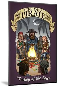 Life of a Pirate - Turkey of the Sea by Lantern Press