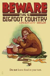 Lincoln City, Oregon - Bigfoot Country - Don't Store Food in Tent by Lantern Press