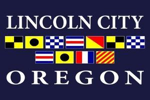Lincoln City, Oregon - Nautical Flags by Lantern Press