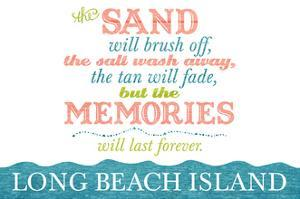 Long Beach Island, New Jersey - Beach Memories Last Forever by Lantern Press