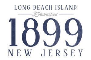 Long Beach Island, New Jersey - Established Date (Blue) by Lantern Press