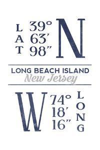 Long Beach Island, New Jersey - Latitude and Longitude (Blue) by Lantern Press