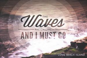 Long Beach Island - the Waves are Calling 1 by Lantern Press