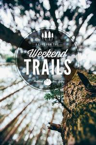 Medford, New Jersey - I Live for the Weekend Trails by Lantern Press