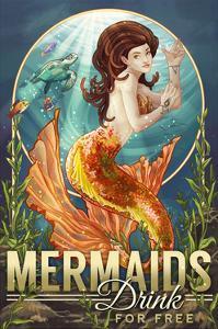 Mermaids Drink for Free by Lantern Press