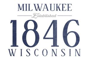 Milwaukee, Wisconsin - Established Date (Blue) by Lantern Press
