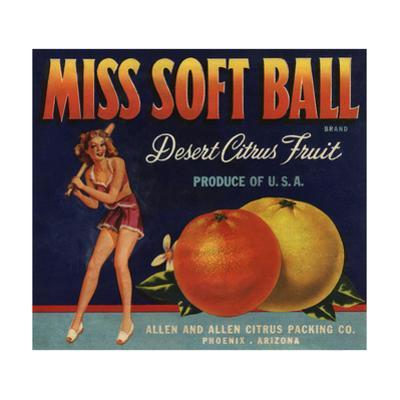 Miss Soft Ball Brand - Phoenix, Arizona - Citrus Crate Label by Lantern Press