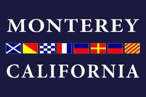 Monterey, California - Nautical Flags by Lantern Press