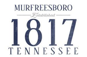 Murfreesboro, Tennessee - Established Date (Blue) by Lantern Press