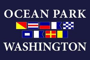 Ocean Park, Washington - Nautical Flags by Lantern Press