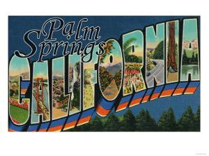 Palm Springs, California - Large Letter Scenes by Lantern Press