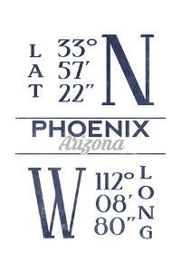 Phoenix, Arizona - Latitude and Longitude (Blue) by Lantern Press