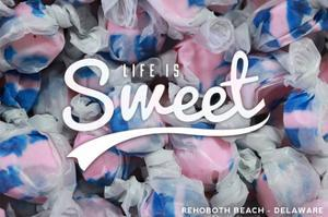 Rehoboth Beach, Delaware - Life is Sweet - Taffy Collage Sentiment by Lantern Press