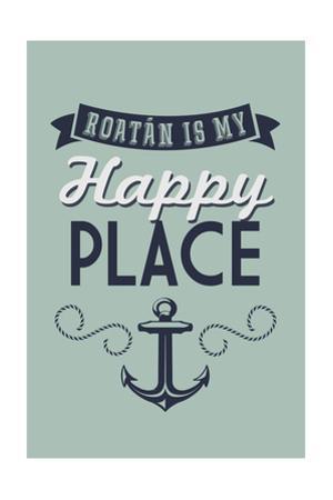 Roatan is my Happy Place
