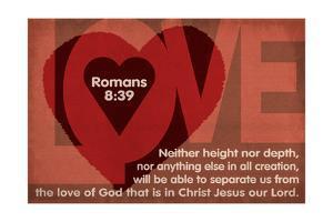 Romans 8:39 - Inspirational by Lantern Press