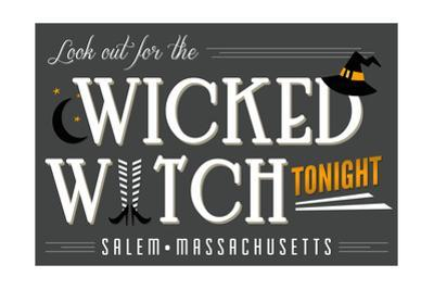 Salem, Massachusetts - Look Out for the Wicked Witch