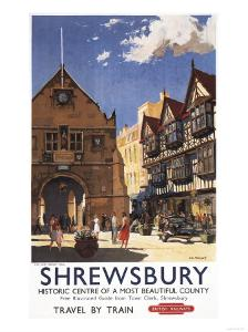 Shrewsbury, England - Old Market Hall View British Railways Poster by Lantern Press