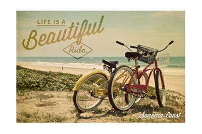 Sonoma Coast, California - Life is a Beautiful Ride - Beach Cruisers by Lantern Press