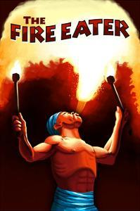 The Fire Eater by Lantern Press