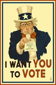 Uncle Sam - I Want You to Vote - Political by Lantern Press