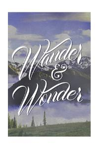 Wander and Wonder by Lantern Press