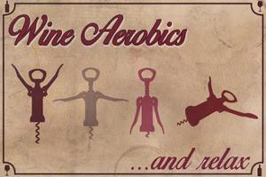 Wine Aerobics by Lantern Press