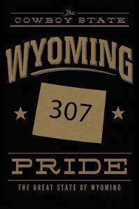 Wyoming State Pride - 307 - Gold on Black by Lantern Press