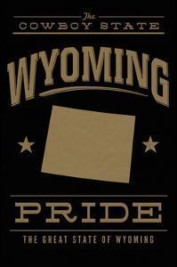 Wyoming State Pride - Gold on Black by Lantern Press