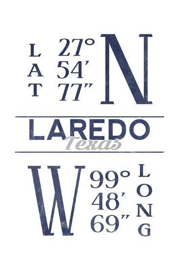 Laredo, Texas - Latitude and Longitude (Blue)-Lantern Press-Art Print