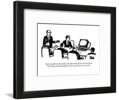 """""""Larry couldn't be here today, but representing him is the scene from  'Th?"""" - New Yorker Cartoon-Drew Dernavich-Framed Premium Giclee Print"""