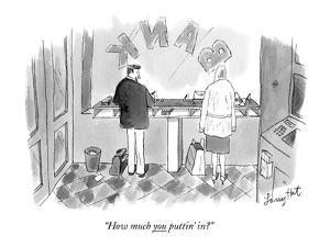 """""""How much you puttin' in?"""" - New Yorker Cartoon by Larry Hat"""