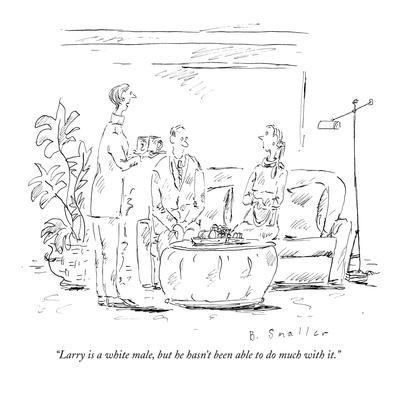 https://imgc.artprintimages.com/img/print/larry-is-a-white-male-but-he-hasn-t-been-able-to-do-much-with-it-new-yorker-cartoon_u-l-pgs0wd0.jpg?p=0