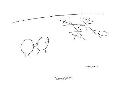 """Larry! No!"" - New Yorker Cartoon--Premium Giclee Print"