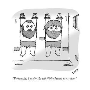 """""""Personally, I prefer the old White House pressroom."""" - New Yorker Cartoon by Lars Kenseth"""